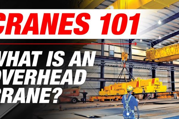 What is an Overhead Crane? | Cranes 101